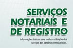Informações básicas para melhor utilização dos serviços dos cartórios extrajudiciais